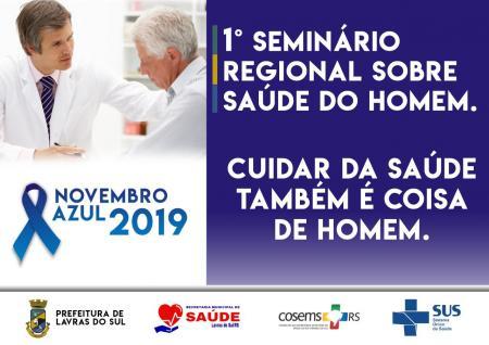 LAVRAS DO SUL SEDIA 1º SEMINÁRIO REGIONAL SOBRE SAÚDE DO HOMEM